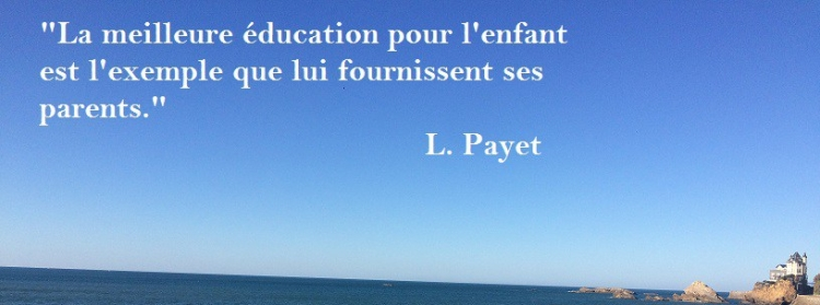Citation exemple et éducation Louise Payet